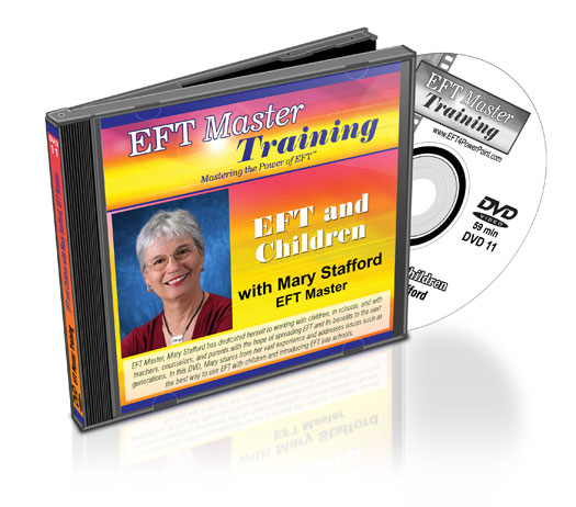 EFT and Children with Mary Stafford, EFT Master